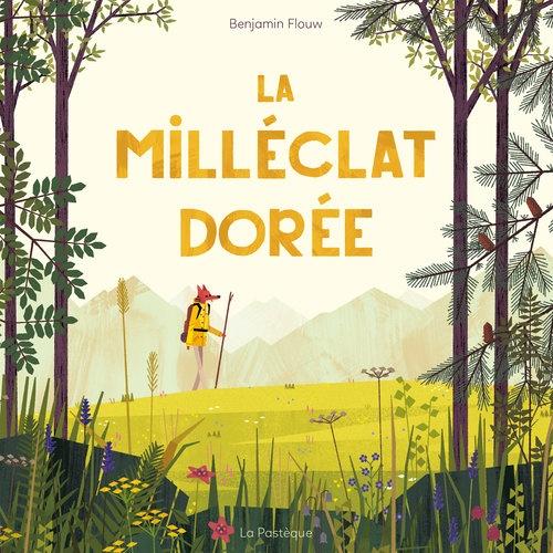 LA MILLÉCLAT DORÉE par Benjamin Flouw, Éditions La Pastèque
